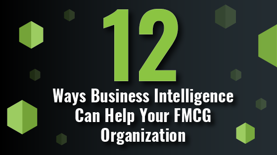 Business Intelligence for your FMCG business.png